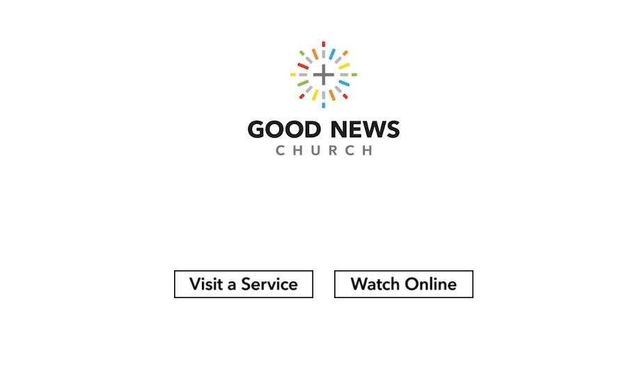 Good News Church